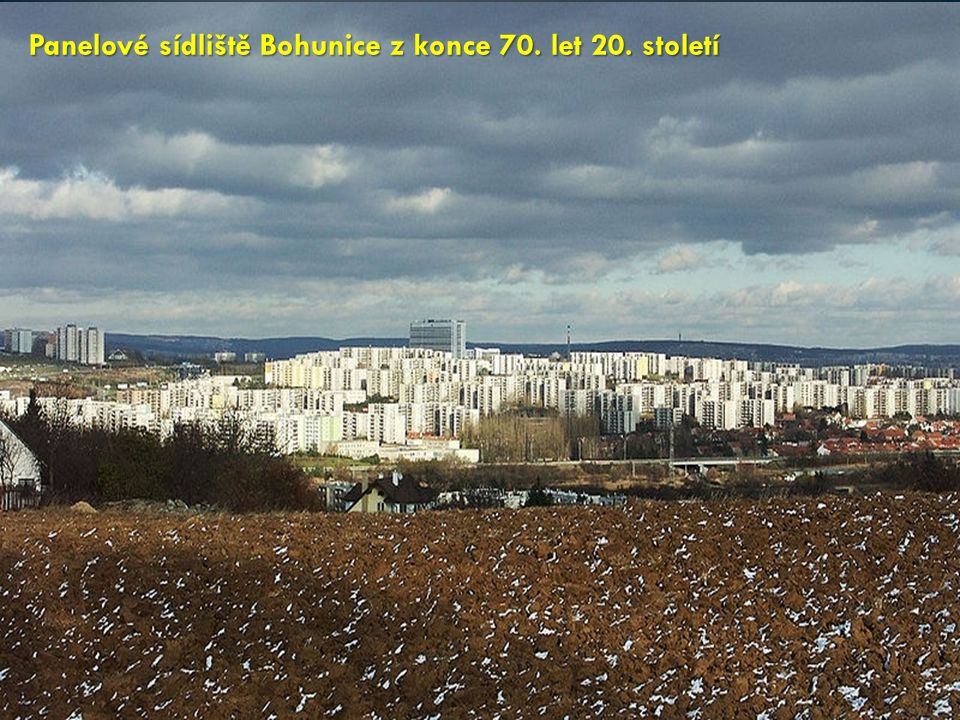 Panelové sídliště Bohunice z konce 70. let 20. století