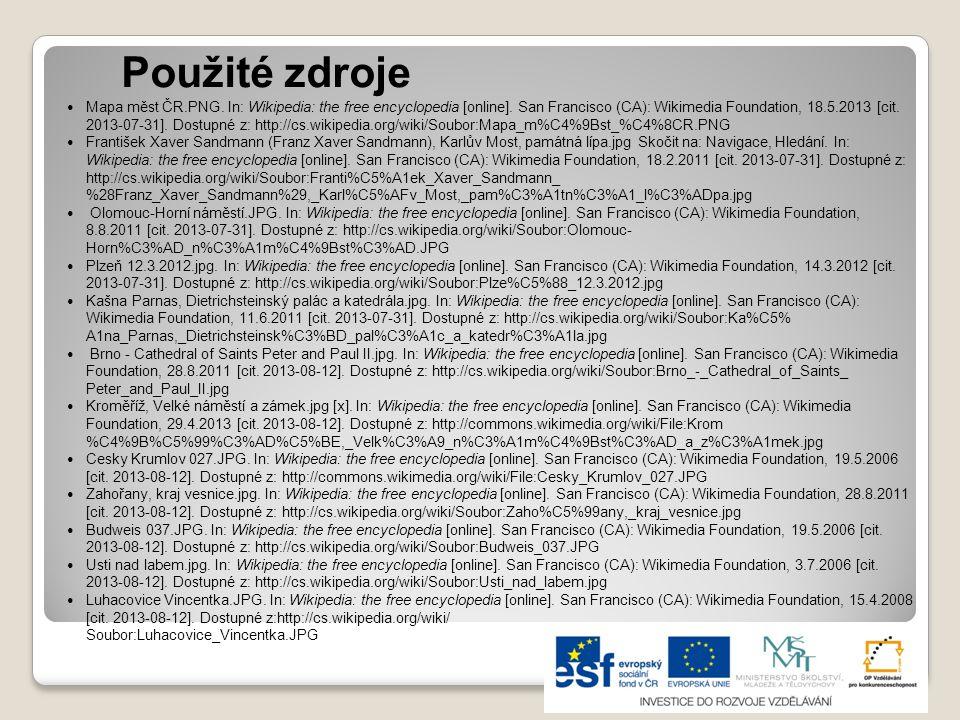 Použité zdroje Mapa měst ČR.PNG.In: Wikipedia: the free encyclopedia [online].