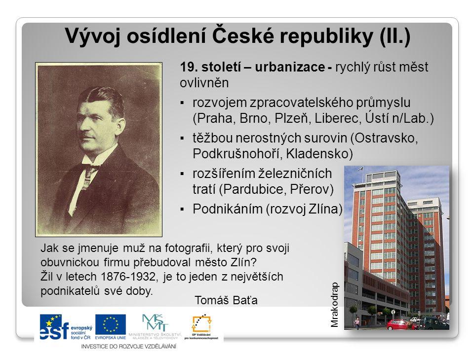 Vývoj osídlení České republiky (II.) 19.
