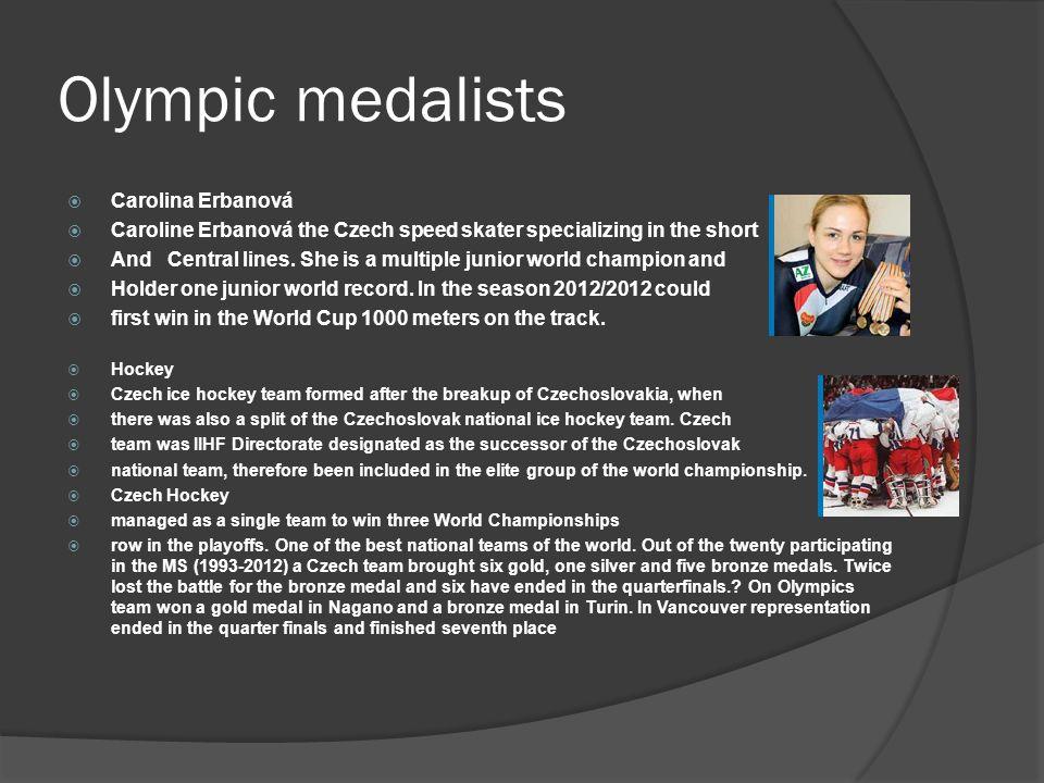 Olympic medalists  Carolina Erbanová  Caroline Erbanová the Czech speed skater specializing in the short  And Central lines.
