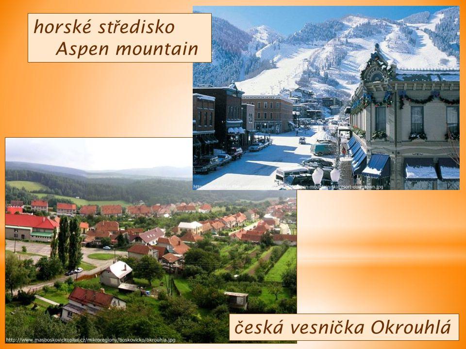 č eská vesni č ka Okrouhlá horské st ř edisko Aspen mountain
