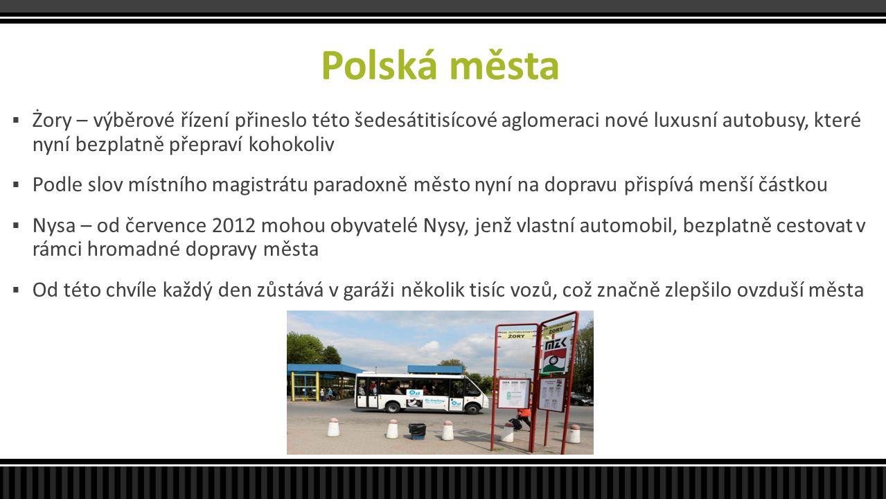 Polská města  Żory – výběrové řízení přineslo této šedesátitisícové aglomeraci nové luxusní autobusy, které nyní bezplatně přepraví kohokoliv  Podle