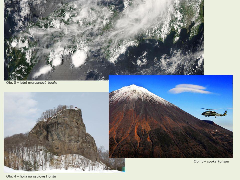 Obr. 3 – letní monzunová bouře Obr. 4 – hora na ostrově Honšú Obr. 5 – sopka Fujisan