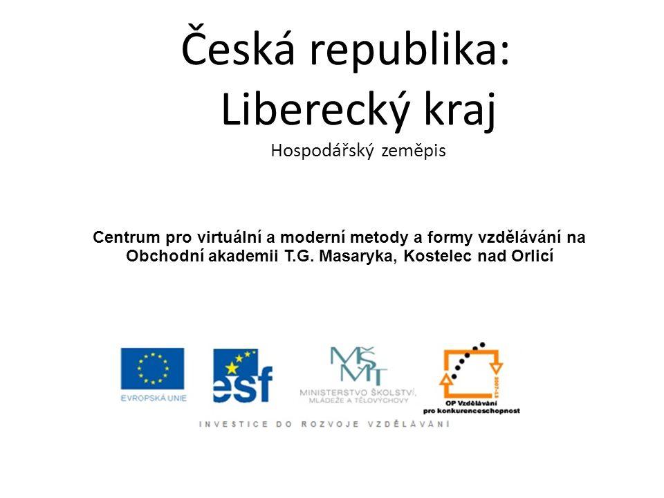 Česká republika: Liberecký kraj Hospodářský zeměpis Centrum pro virtuální a moderní metody a formy vzdělávání na Obchodní akademii T.G. Masaryka, Kost