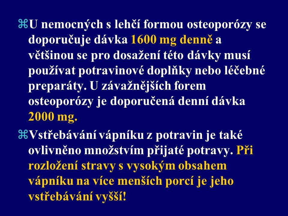 Léčba:  Redukce tělesné hmotnosti s přiměřeným svalovým tonusem.  V indikovaných případech hormonální substituce. zZajistit dostatečný příjem vápník