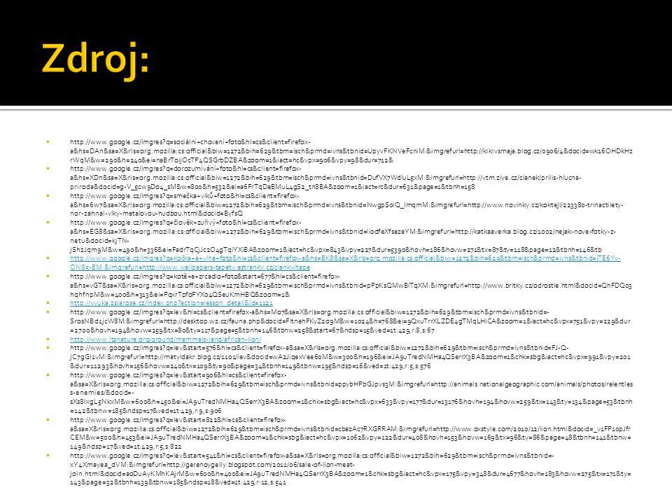  http://www.google.cz/imgres?q=sociální+chovaní+foto&hl=cs&client=firefox- a&hs=DAn&sa=X&rls=org.mozilla:cs:official&biw=1272&bih=629&tbm=isch&prmd=i