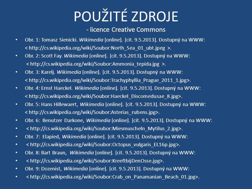 POUŽITÉ ZDROJE - licence Creative Commons Obr. 1: Tomasz Sienicki. Wikimedia [online]. [cit. 9.5.2013]. Dostupný na WWW:. Obr. 2: Scott Fay. Wikimedia