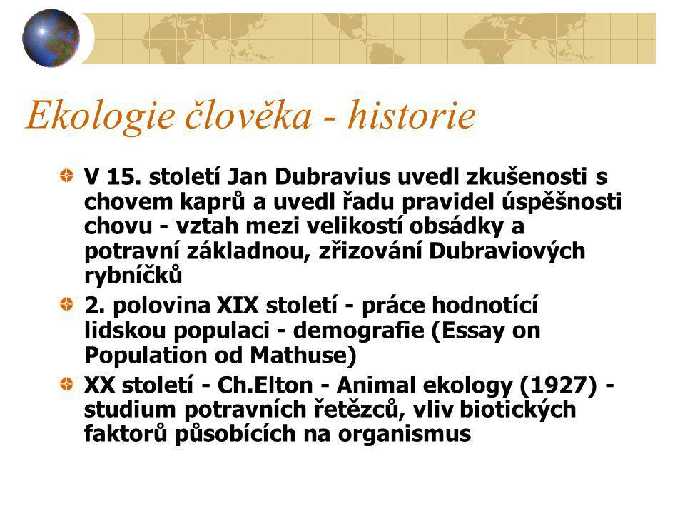 Ekologie člověka - historie V 15.