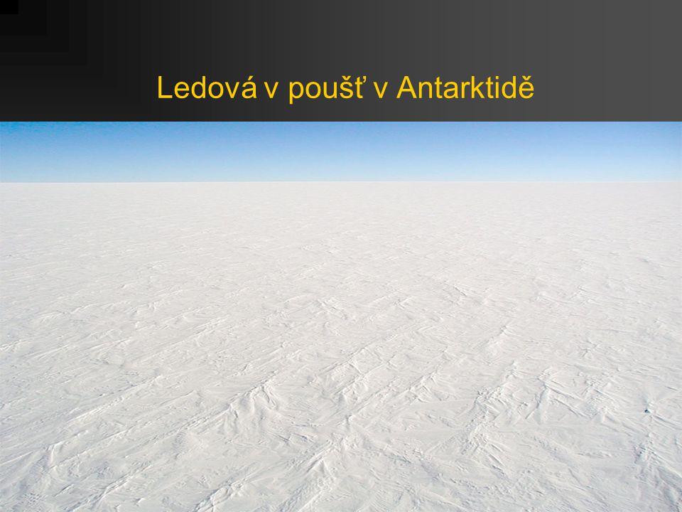 Ledová v poušť v Antarktidě