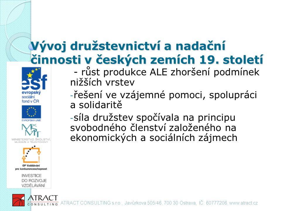 Vývoj družstevnictví a nadační činnosti v českých zemích 19.