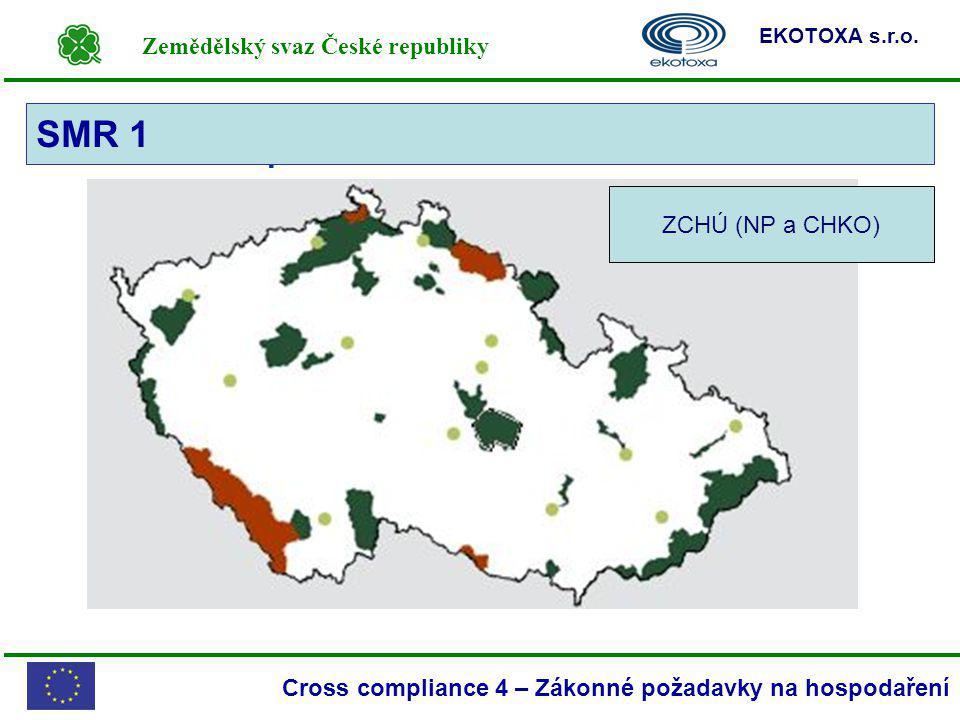 Zemědělský svaz České republiky EKOTOXA s.r.o. Cross compliance 4 – Zákonné požadavky na hospodaření SMR 1 – Mapa NP a CHKO SMR 1 ZCHÚ (NP a CHKO)