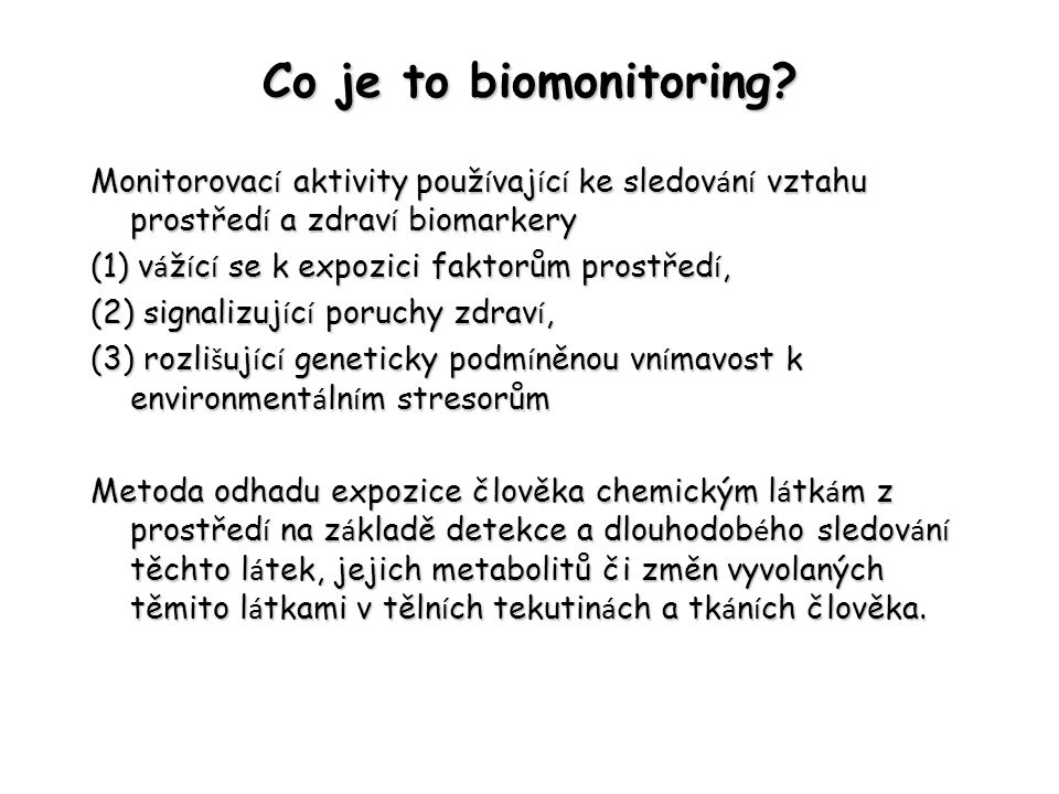 Co je to biomonitoring.