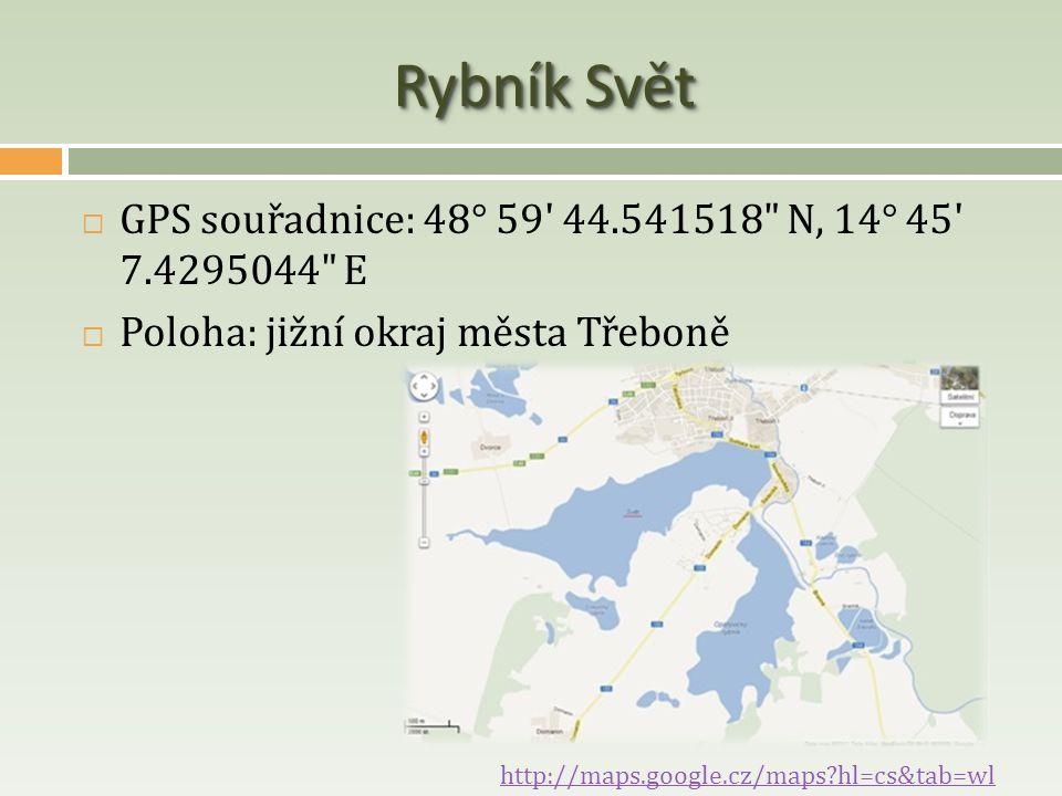 Rybník Svět  GPS souřadnice: 48° 59' 44.541518