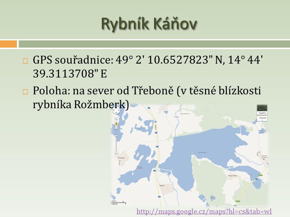 Rybník Káňov  GPS souřadnice: 49° 2' 10.6527823