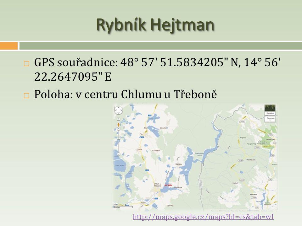 Rybník Hejtman  GPS souřadnice: 48° 57' 51.5834205