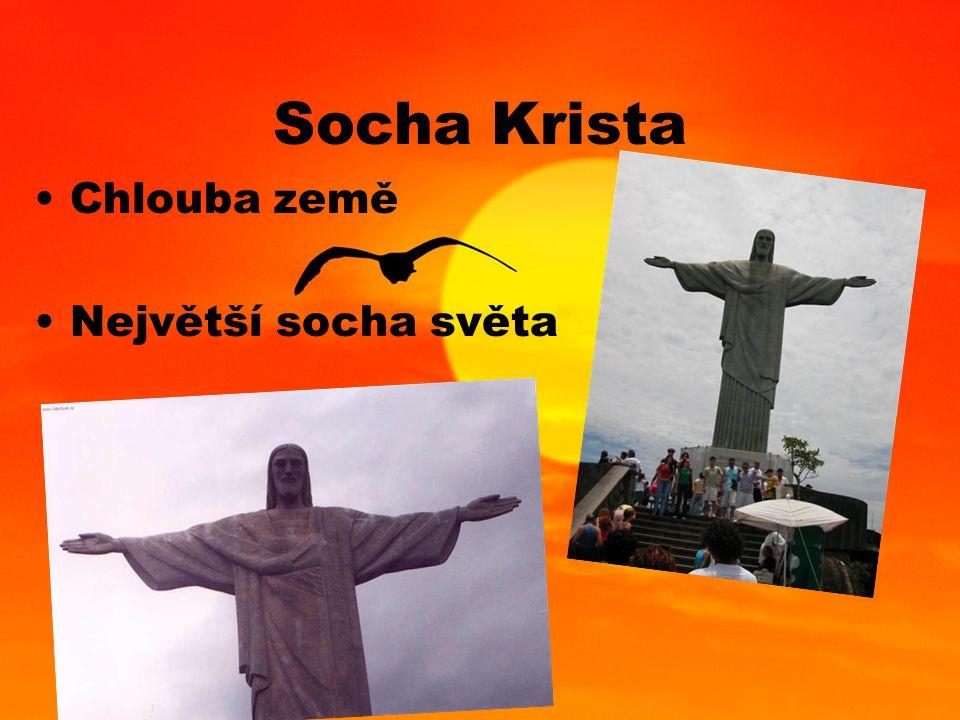 Socha Krista Chlouba země Největší socha světa