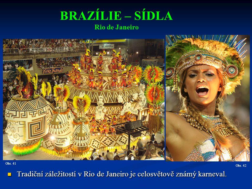 Tradiční záležitostí v Rio de Janeiro je celosvětově známý karneval.