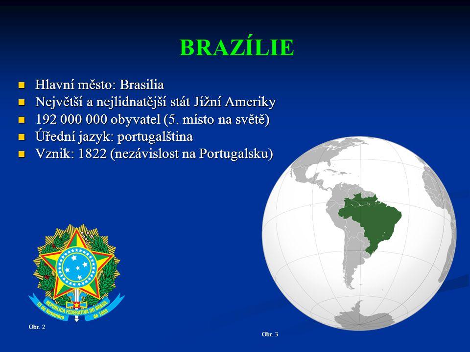 BRAZÍLIE Obr.2 Obr.
