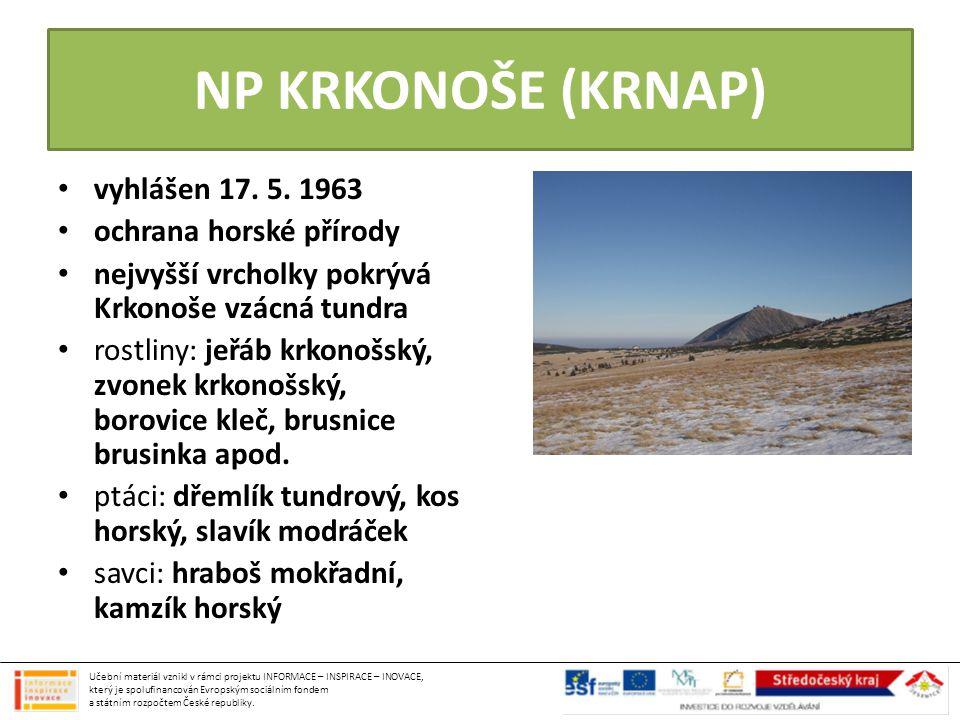NP KRKONOŠE (KRNAP) vyhlášen 17. 5. 1963 ochrana horské přírody nejvyšší vrcholky pokrývá Krkonoše vzácná tundra rostliny: jeřáb krkonošský, zvonek kr