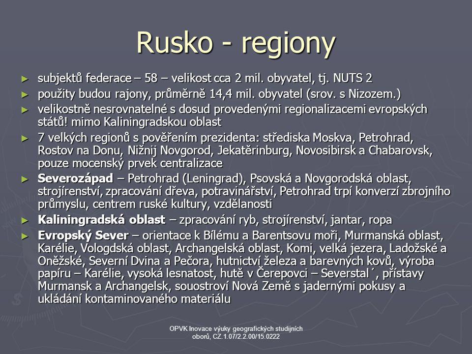 Rusko - regiony ► subjektů federace – 58 – velikost cca 2 mil.