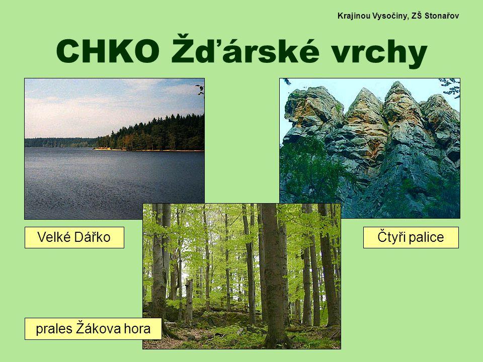 Krajinou Vysočiny, ZŠ Stonařov CHKO Žďárské vrchy prales Žákova hora Velké DářkoČtyři palice