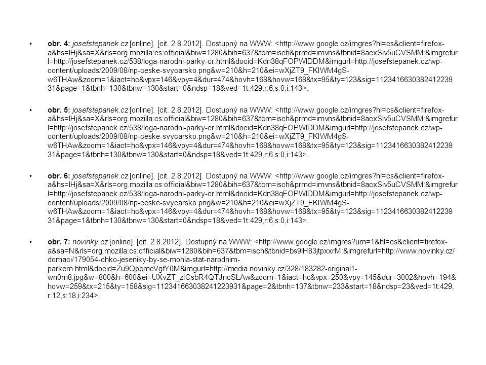 obr. 4: josefstepanek.cz [online]. [cit. 2.8.2012]. Dostupný na WWW:. obr. 5: josefstepanek.cz [online]. [cit. 2.8.2012]. Dostupný na WWW:. obr. 6: jo