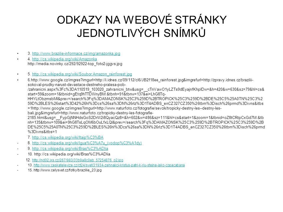 ODKAZY NA WEBOVÉ STRÁNKY JEDNOTLIVÝCH SNÍMKŮ 3.