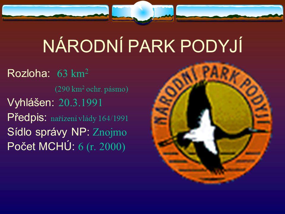 NÁRODNÍ PARK PODYJÍ Rozloha: 63 km 2 (290 km 2 ochr.