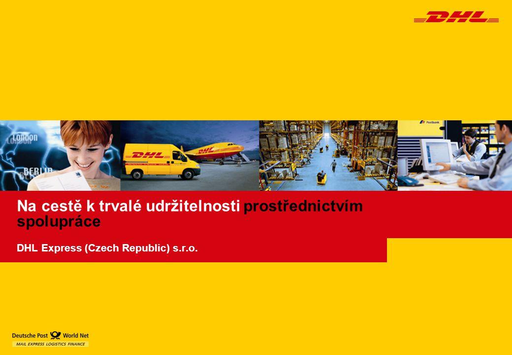 Na cestě k trvalé udržitelnosti prostřednictvím spolupráce DHL Express (Czech Republic) s.r.o.