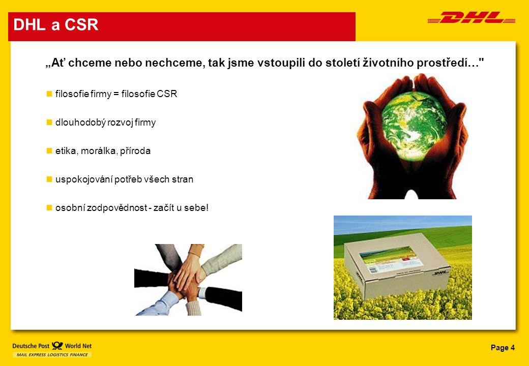 """Page 4 DHL a CSR """"Ať chceme nebo nechceme, tak jsme vstoupili do století životního prostředí…"""