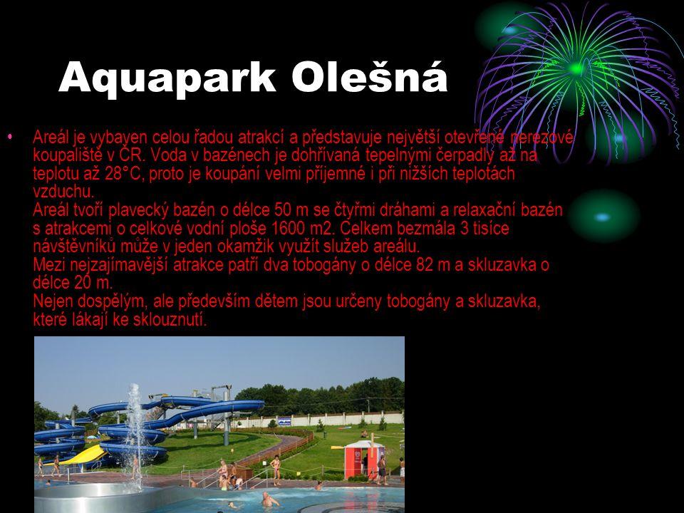 Aquapark Olešná Areál je vybaven celou řadou atrakcí a představuje největší otevřené nerezové koupaliště v ČR. Voda v bazénech je dohřívaná tepelnými