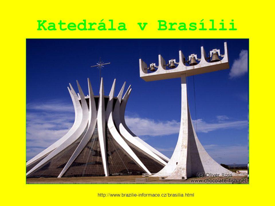 Katedrála v Brasílii http://www.brazilie-informace.cz/brasilia.html