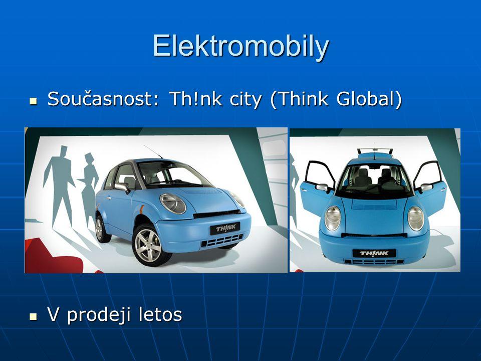 Elektromobily Současnost: Th!nk city (Think Global) Současnost: Th!nk city (Think Global) V prodeji letos V prodeji letos