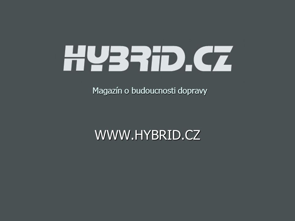 Magazín o budoucnosti dopravy WWW.HYBRID.CZ