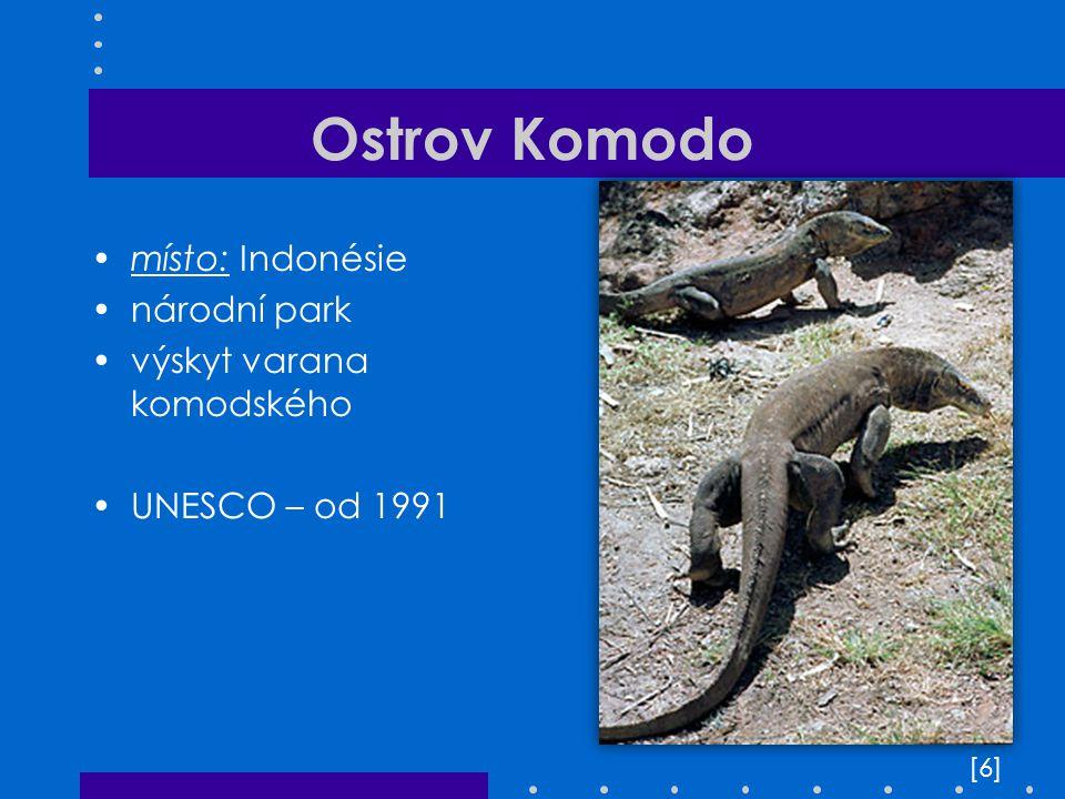 Ostrov Komodo místo: Indonésie národní park výskyt varana komodského UNESCO – od 1991 [6][6]