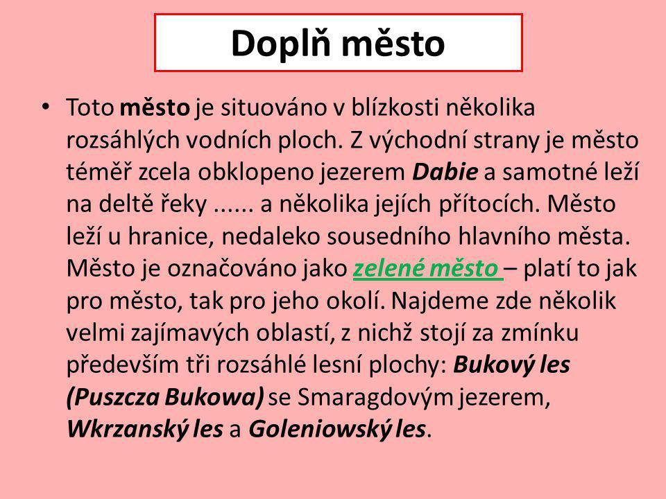 Štětín má cca 406 tisíc obyvatel a řadí se tak k největším městům Polska.