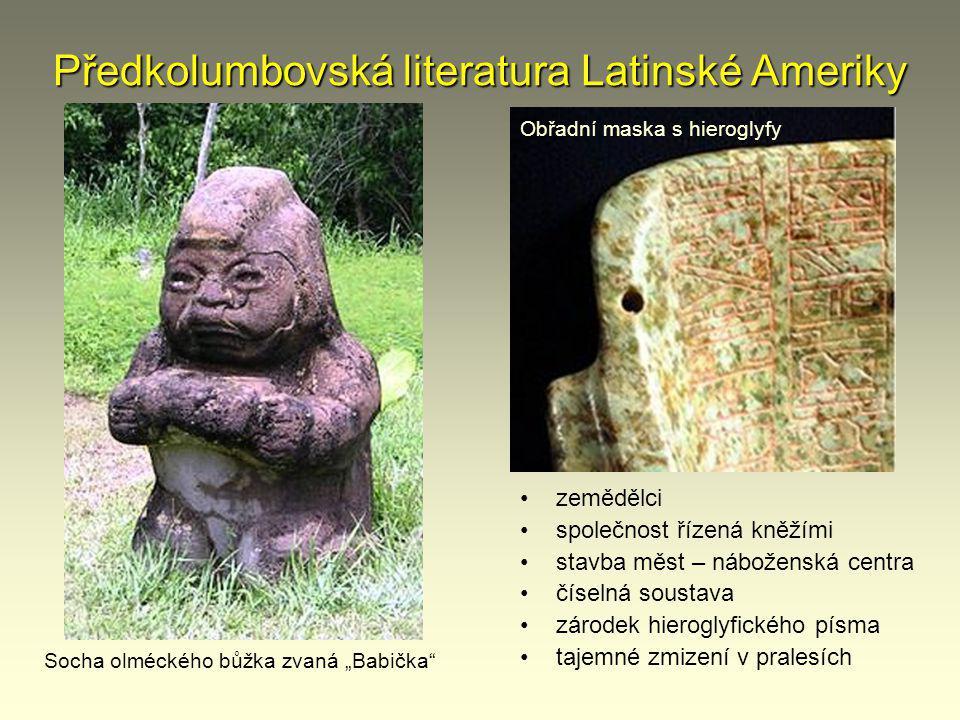 Předkolumbovská literatura Latinské Ameriky 3.– 16.