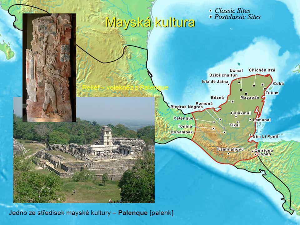 Mayská kultura Mayské náboženské centrum v Chitzen Itzá [čicen icá] Mayská obřadní maska