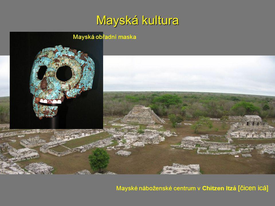 Mayská kultura Pyramida v Tikalu Bůh deště a větru Chac [čak] Hierglyfy z Palenque