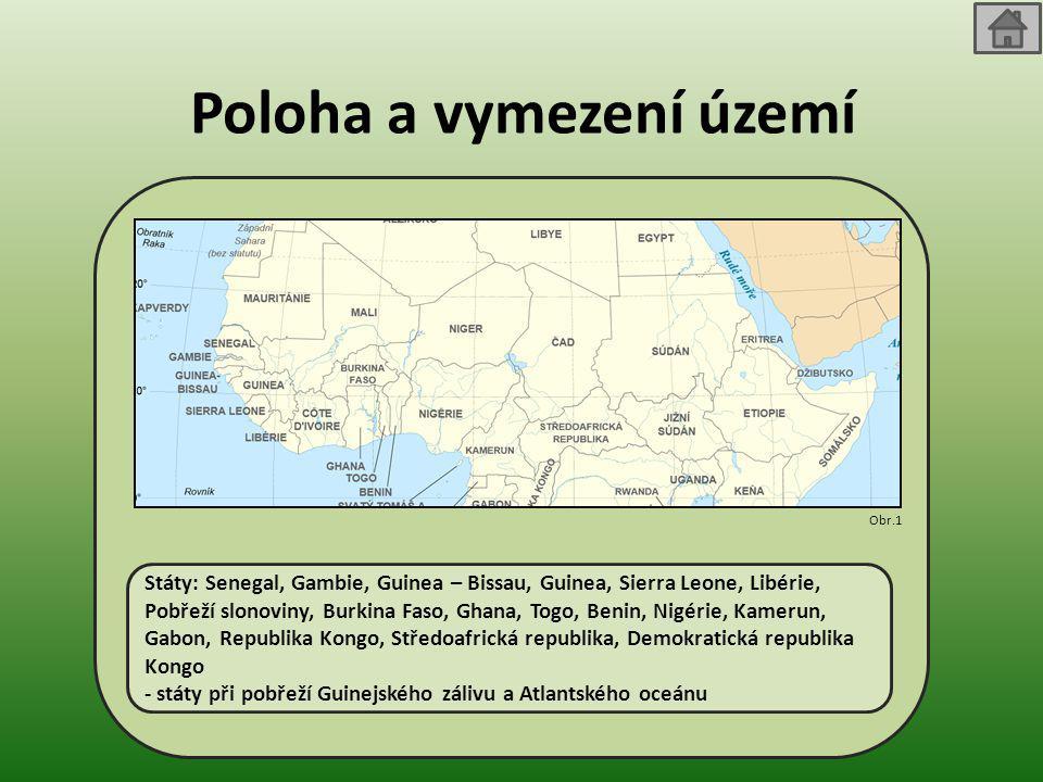 Poloha a vymezení území Státy: Senegal, Gambie, Guinea – Bissau, Guinea, Sierra Leone, Libérie, Pobřeží slonoviny, Burkina Faso, Ghana, Togo, Benin, N