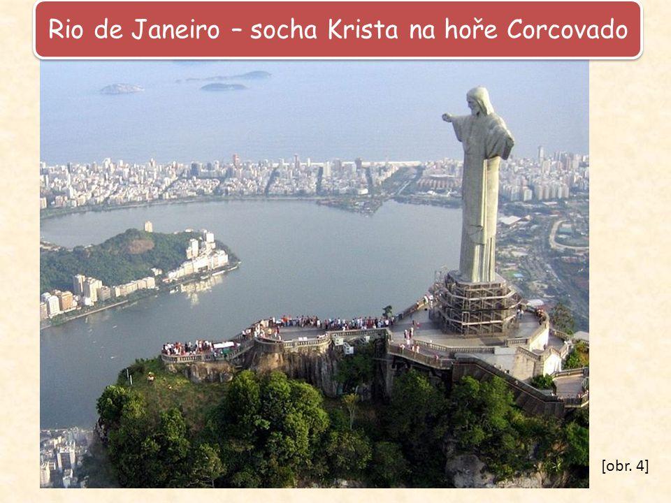 Rio de Janeiro – socha Krista na hoře Corcovado [obr. 4]