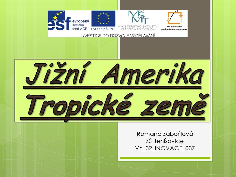 Romana Zabořilová ZŠ Jenišovice VY_32_INOVACE_037