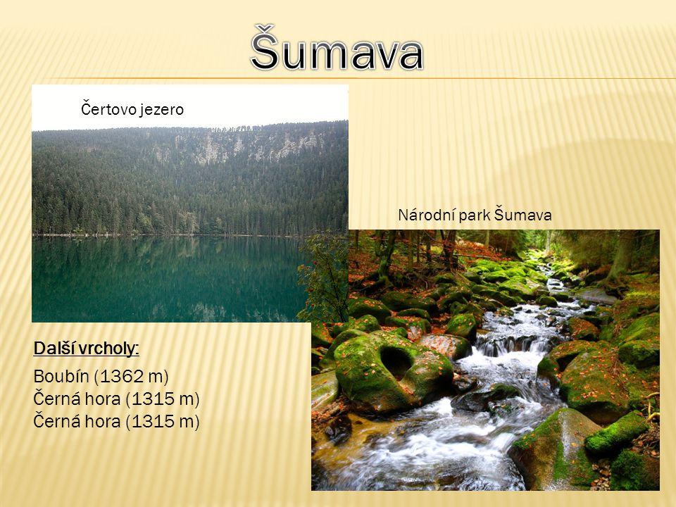 Čertovo jezero Další vrcholy: Boubín (1362 m) Černá hora (1315 m) Národní park Šumava