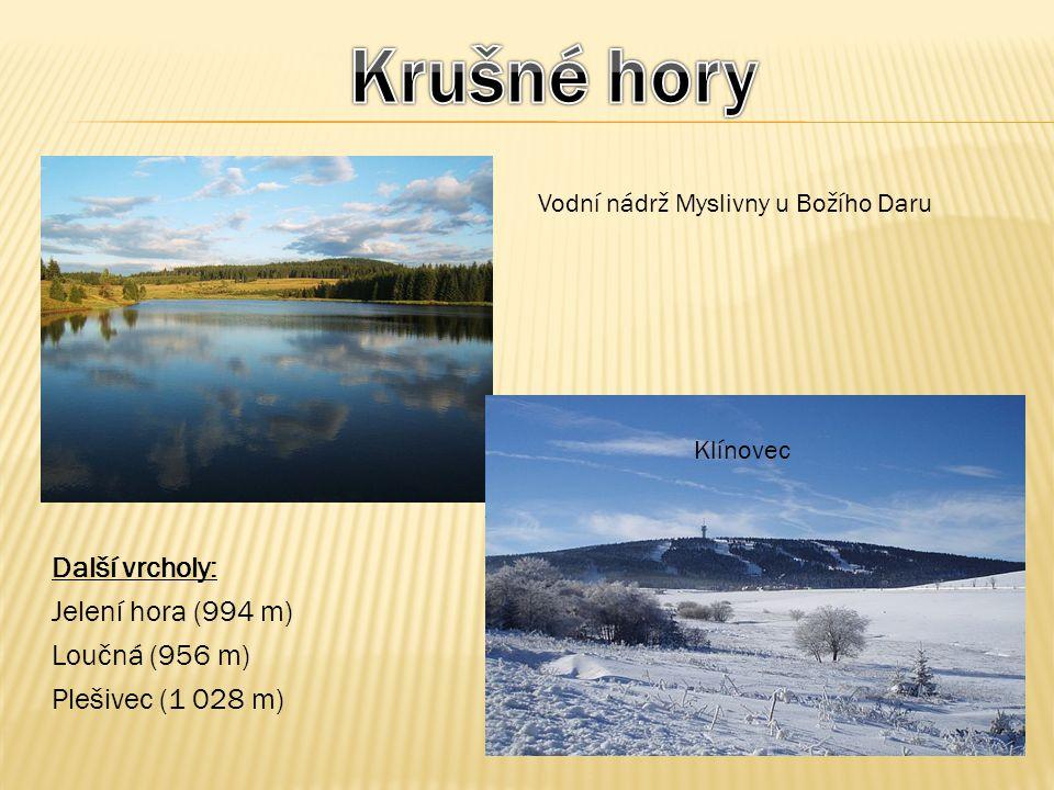 Vodní nádrž Myslivny u Božího Daru Klínovec Další vrcholy: Jelení hora (994 m) Loučná (956 m) Plešivec (1 028 m)