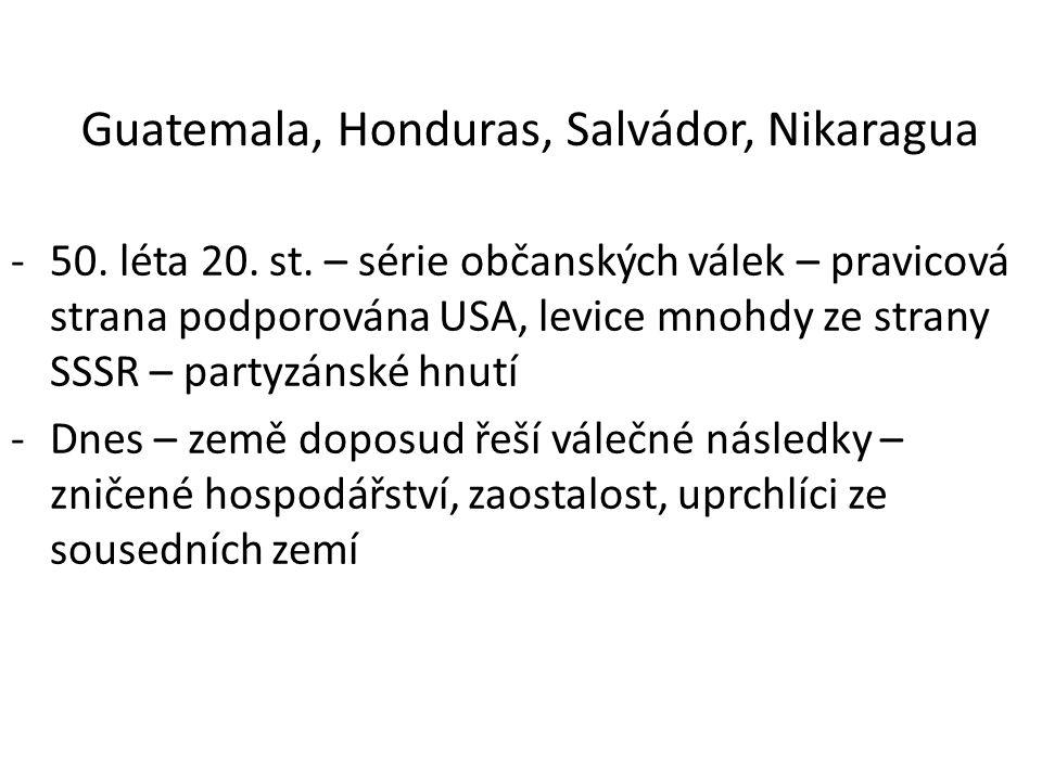 Guatemala, Honduras, Salvádor, Nikaragua -50. léta 20. st. – série občanských válek – pravicová strana podporována USA, levice mnohdy ze strany SSSR –