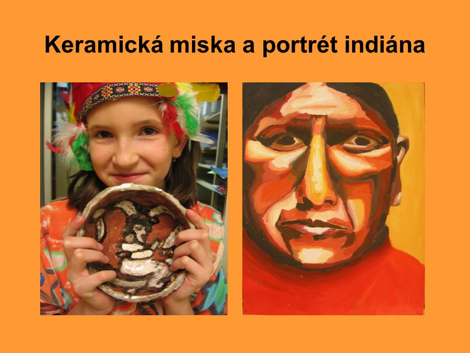 Keramická miska a portrét indiána