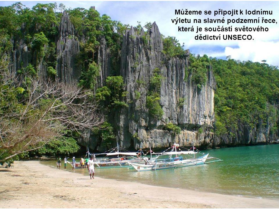Můžeme se připojit k lodnímu výletu na slavné podzemní řece, která je součástí světového dědictví UNSECO.