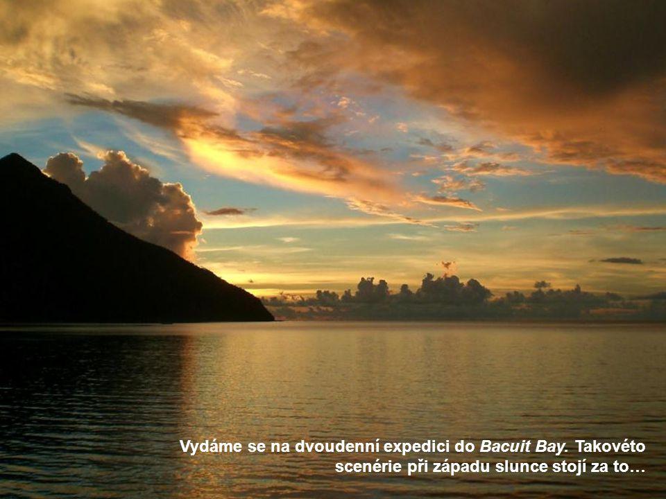 Vydáme se na dvoudenní expedici do Bacuit Bay. Takovéto scenérie při západu slunce stojí za to…