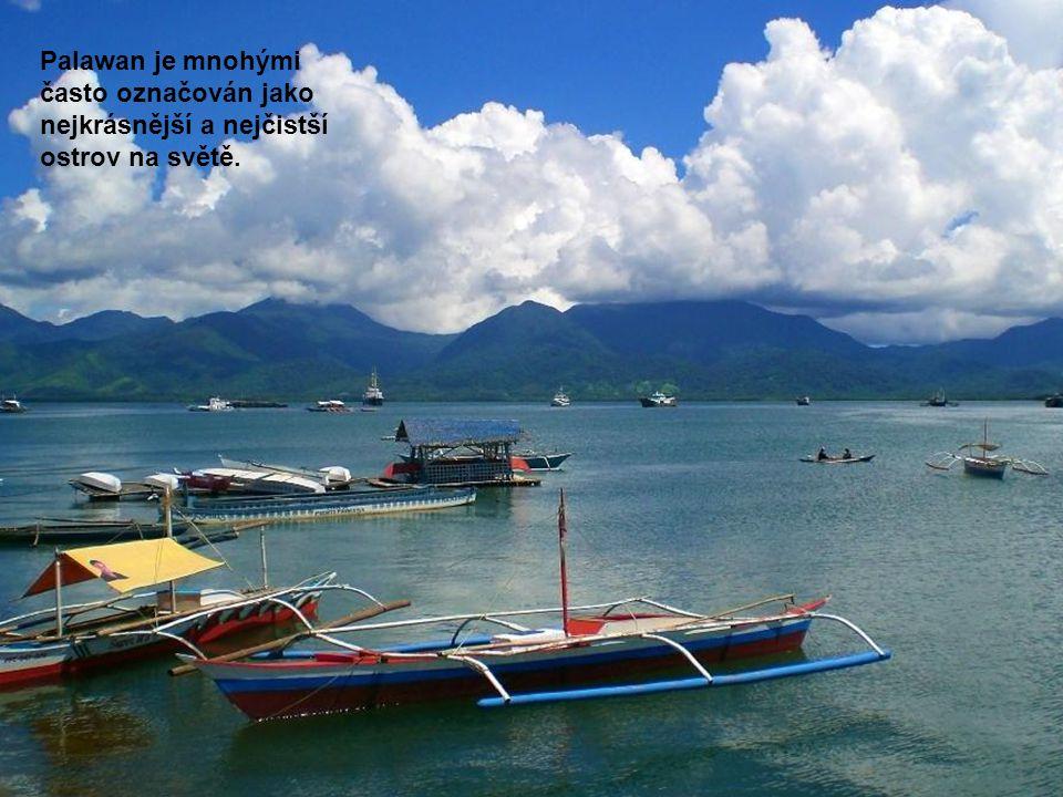 Palawan je mnohými často označován jako nejkrásnější a nejčistší ostrov na světě.
