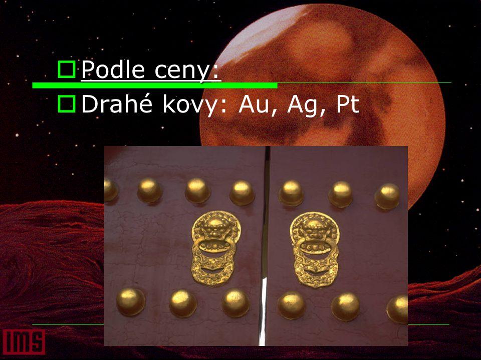 Možnosti kovů:  Tvorba slitin (bronz, mosaz, dural, pájka, amalgámy, bílé zlato, nerez)
